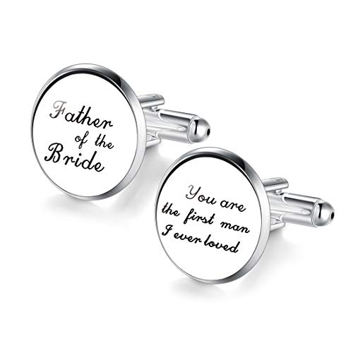 JIAYIQI Cuff Links for Father of The Bride You are The First Man i Ever Loved (Best Father Of The Bride Speech Ever)