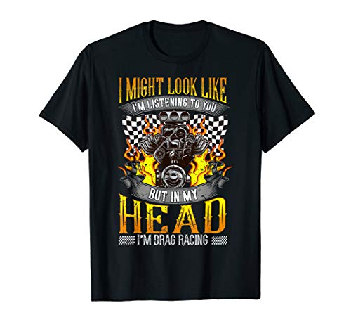 Mens Funny Drag Racing Lover T Shirt Race Fan Tee