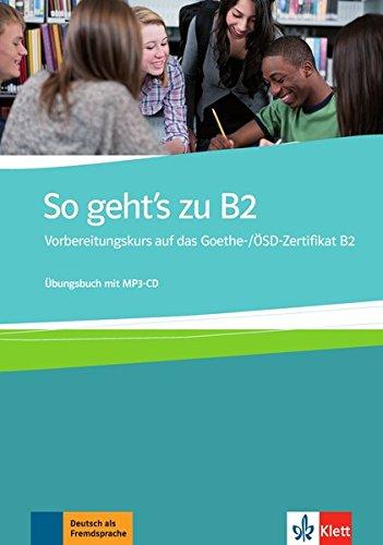 Buy So Geht\'s Zu B2: Ubungsbuch Mit MP3-CD Book Online at Low Prices ...