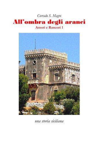 All'ombra degli aranci: una storia siciliana (Italian Edition)