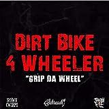 Dirt Bike 4 Wheeler (feat. Dj Schreach & Tre Oh Fie) [Explicit]