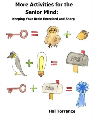 More Activities for the Senior Mind: Keeping Your Brain Exercised ...