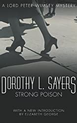 Strong Poison (Lord Peter Wimsey series Book 6)