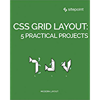 CSS Grid Layout: 5 Practical Projects