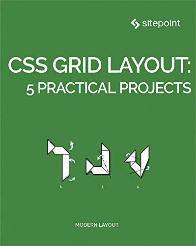 CSS Grid Layout: 5 Practical Projects Doc