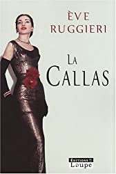 La Callas (grands caractères)