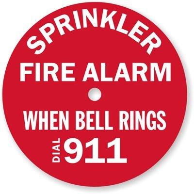 (Sprinkler Fire Alarm, When Bell Rings Dial 911, Outdoor Engraved Plastic, 7