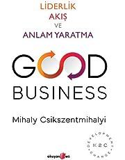 Good Business - Liderlik Akış ve Anlam Yaratma