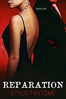 Reparation (The Kane Trilogy Book 3) by [Fantome, Stylo]