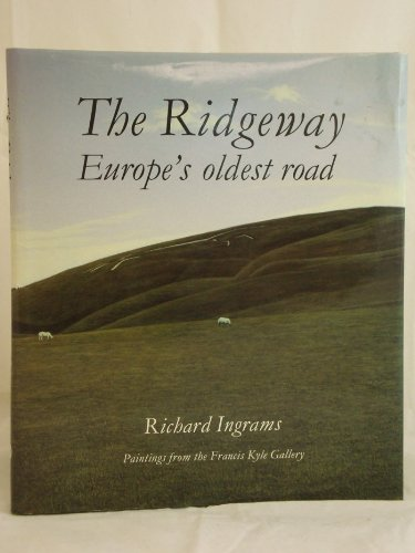 The Ridgeway: Europe's Oldest Road ()