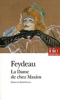 La dame de chez Maxim  par Georges Feydeau