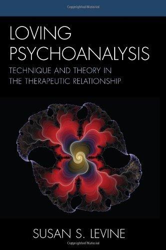 loving psychoanalysis levine susan s