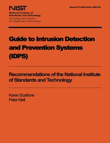 Guide to Intrusion Detection and Prevention Systems -