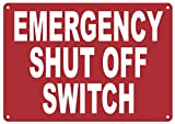 Emergency Shut Off Switch Sign