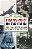 img - for Transport In Britain 1750-2000 book / textbook / text book