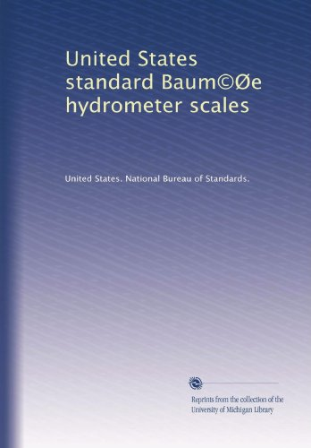 United States standard Baum©Øe hydrometer scales ()