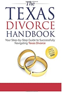 How to do your own divorce in texas a complete kit ed sherman the texas divorce handbook your step by step guide to successfully navigating solutioingenieria Choice Image