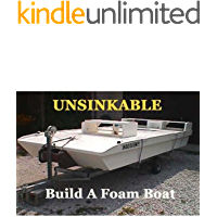 UNSINKABLE! Build A Foam Boat (English Edition)