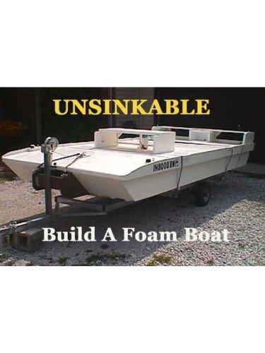 UNSINKABLE! Build A Foam Boat