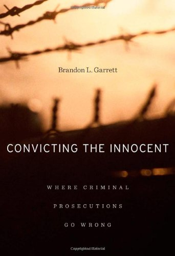 Convicting the Innocent: Where Criminal Prosecutions Go...