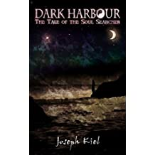 Dark Harbour: The Tale of the Soul Searcher