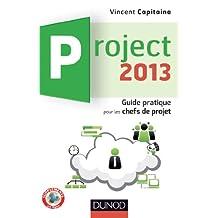 PROJECT 2013 : GUIDE PRATIQUE POUR LES CHEFS DE PROJET