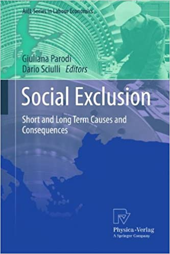 Book Social Exclusion: Short and Long Term Causes and Consequences (AIEL Series in Labour Economics)