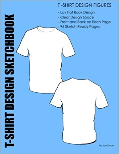 Fashion design sketchbook t shirt design figures design templates fashion design sketchbook t shirt design figures design templates for t shirt designers joe dolan 9781468005868 amazon books maxwellsz