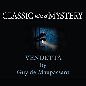 Classic Tales of Mystery: Vendetta Audiobook