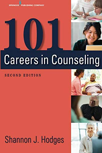 101 Careers in Counseling: Second Edition