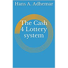 The Cash 4 Lottery system