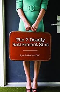 The 7 Deadly Retirement Sins by Aviva Publishing