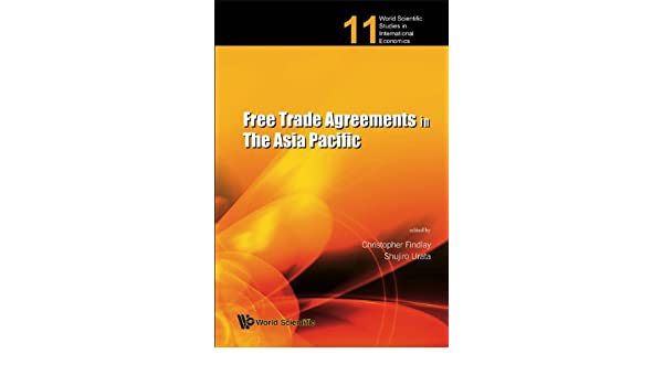 Free Trade Agreements In The Asia Pacific 11 Kindle Edition By