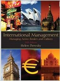 International Management: Managing Across Borders and Cultures, Fifth Edition