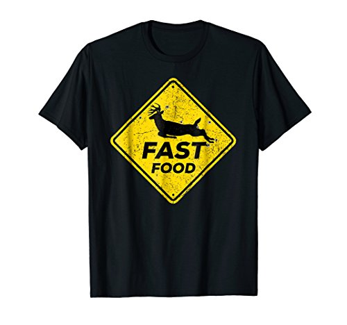 Funny Fast Food Buck Deer Venison Hunter Yield Sign T-Shirt ()
