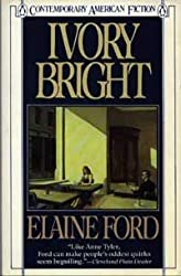 Ivory Bright (Contemporary American fiction)