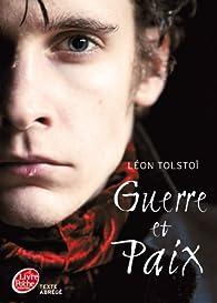 Guerre et paix - Texte Abrégé par Léon Tolstoï