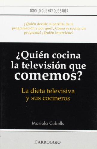 ¿quien cocina la television que comemos?la dieta televisiva y sus coci