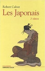 Les Japonais : Histoire d'un peuple par Robert Calvet