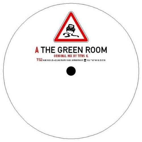 (Traffic Signs 02: The Green Room)