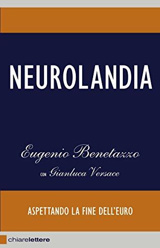 Amazon neurolandia aspettando la fine delleuro italian neurolandia aspettando la fine delleuro italian edition by benetazzo fandeluxe Image collections