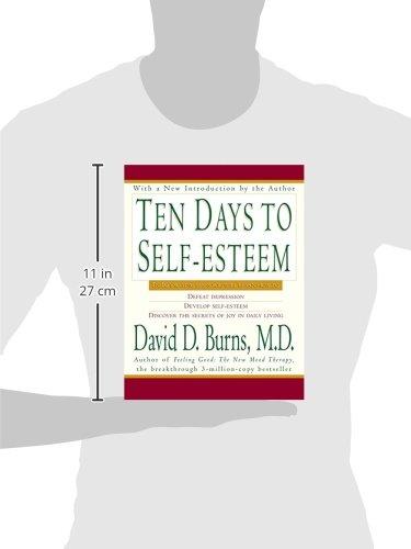 Ten Days to Self-Esteem: David D., M.D. Burns: 8601400335086 ...