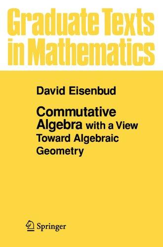 Commutative Algebra:W/View Toward Alg..