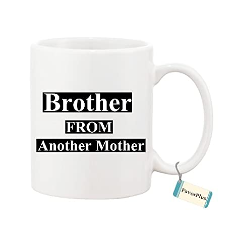 Amazoncom Brother From Another Mother Best Friend Bro Inspired