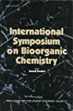 International Symposium on Bioorganic Chemistry, Ronald Breslow, 0897663381