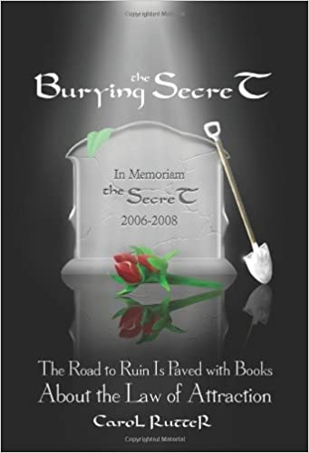 Burying the Secret: The Road to Ruin Is Paved with Books