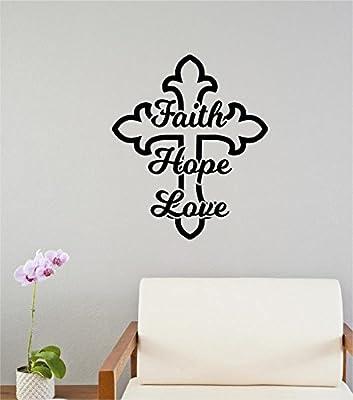 Enchantingly Elegant Faith Hope Love Cross Religious Decor Vinyl Decal Wall Decor Stickers Lettering Words Home Decor 22x27