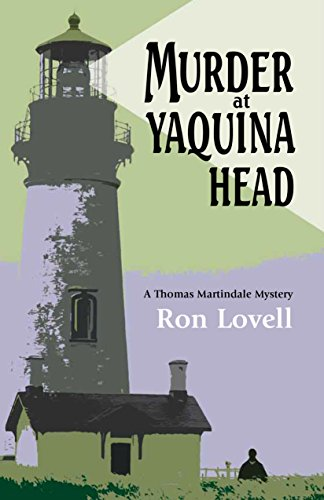 (Murder at Yaquina Head: A Thomas Martindale Mystery (Thomas Martindale Mysteries Book)