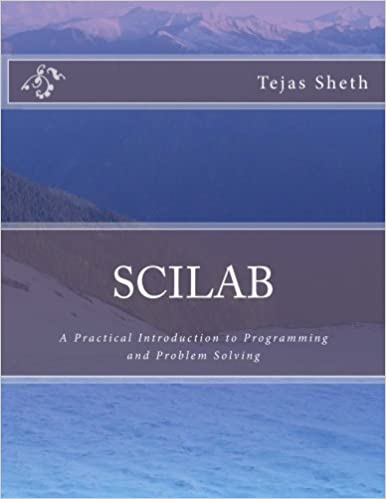 Scilab: A Practical Introduction to Programming and Problem