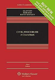 Civil Procedure: A Coursebook [Connected Casebook] (Aspen Casebook)